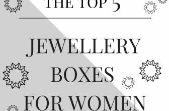 Gift Guide: Top 10 'Must-Have' Jewellery Storage Box Gifts for Women
