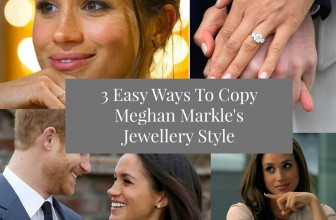 Royal Jewellery: 3 Easy Ways to Copy Meghan Markle's Jewellery Style